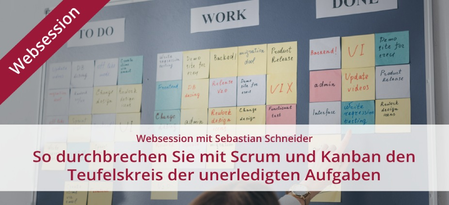 Mit Scrum und Kanban den Work in progress managen